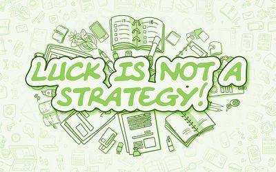 Luck Is Not A Strategy For Nonprofit Success